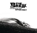 Church Of The Open Sky/The Break