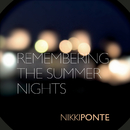 Remembering The Summer Nights (DJ SAN Radio Edit)/Nikki Ponte