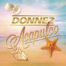 Acapulco/Donnez