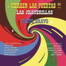 Cierren en las Puertas !!!/Las Jilguerillas & Dueto Rio Bravo