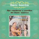 Más Rancheras y Corridos del Dueto América/Dueto América