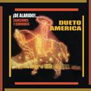¡¡De Alarido!! Canciones y Corridos/Dueto América