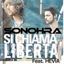 Si chiama Libertà feat.Hevia/Sonohra