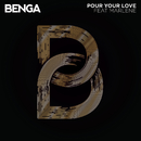 Pour Your Love feat.Marlene/Benga