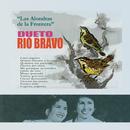 Las Alondras de la Frontera/Dueto Río Bravo