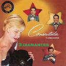 Consentida Y Otros Exitos/Los Tres Diamantes
