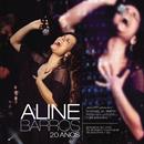 Aline Barros 20 Anos Ao Vivo/Aline Barros