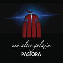 Una Altra Galaxia/Pastora