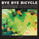 Nature/Bye Bye Bicycle