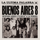 La Última Palabra/Buenos Aires 8