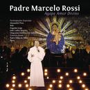 Ágape Amor Divino/Padre Marcelo Rossi