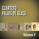 Cuarteto Palais De Glace  Volumen V/Cuarteto Palais De Glace