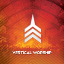 Live Worship From Vertical Church/Vertical Church Band