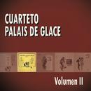 Cuarteto Palais De Glace Volumen II/Cuarteto Palais De Glace