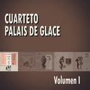 Cuarteto Palais De Glace Volumen I/Cuarteto Palais De Glace