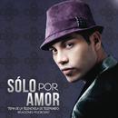 Solo por Amor/Samo