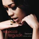 Heaven (Deluxe)/Rebecca Ferguson