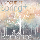 Spring+Romance Part.2/The Tourist