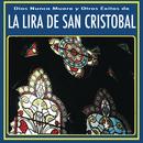 Dios Nunca Muere y Otros Éxitos de la Lira De San Cristobal/Lira de San Cristóbal