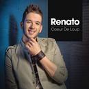 Coeur de loup (Single Version)/Renato