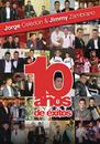 10 Años De Éxitos/Jorge Celedon & Jimmy Zambrano