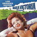 Los Grandes Exitos de María Victoria/María Victoria