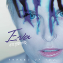 Traces Of You/Eva & The Heartmaker