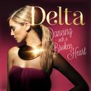 Dancing With A Broken Heart/Delta Goodrem