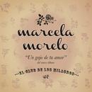 Un Gajo de Tu Amor/Marcela Morelo