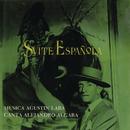 Suite Española/Agustín Lara y Alejandro Algara