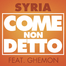 Come non detto feat.Ghemon/Syria