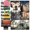 15 Melodías Inolvidables con la Rondalla Yucateca/La Rondalla Yucateca
