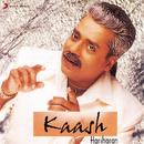 Kaash/Hariharan