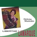 Delicias Musicales/Libertad Lamarque
