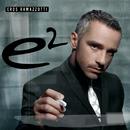 E2/Eros Ramazzotti