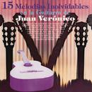 15 Melodías Inolvidables en la Guitarra de Juan Verónico/Juan Verónico