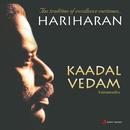 Kaadhal Vedham/Hariharan