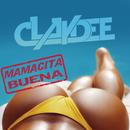 Mamacita Buena/Claydee