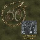 50 Años Sony Music México/Los Alegres De Terán