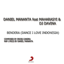 Bendera (Dance! I Love Indonesia)/VJ Daniel Mananta