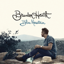 Blue Mountain/Brandon Heath
