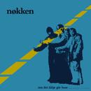 Om det ikkje går buss (Remastered 2015)/Nøkken