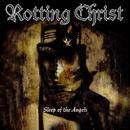 Sleep of the Angels (Bonus Track Version)/Rotting Christ