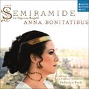 Semiramide - La Signora Regale. Arias & Scenes from Porpora to Rossini/Anna Bonitatibus