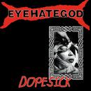 Dopesick/Eyehategod