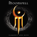 Darkness and Hope/Moonspell