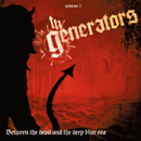 Between the Devil and the Deep Blue Sea/The Generators
