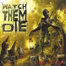 Bastard Son/Watch Them Die