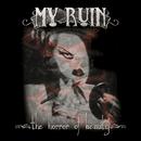 The Horror of Beauty/My Ruin