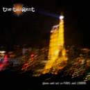Down and Out In Paris and London - EP/The Tangent
